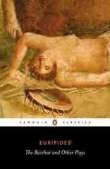 The Bacchae and Other Plays 1st Edition 9780140447262 0140447261
