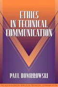 Ethics in Technical Communication (Part of the Allyn & Bacon Series in Technical Communication) 1st Edition 9780205274628 0205274625