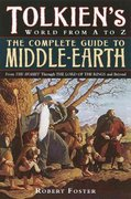 The Complete Guide to Middle-earth 1st Edition 9780345449764 0345449762