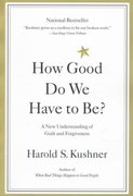 How Good Do We Have to Be? 1st edition 9780316519335 0316519332