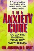 The Anxiety Cure 1st Edition 9781418567163 1418567167
