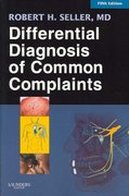 Differential Diagnosis of Common Complaints 5th edition 9781416029069 1416029060