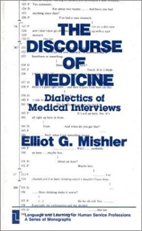 The Discourse of Medicine 0 9780893912765 089391276X