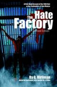 The Hate Factory 1st Edition 9780595366699 0595366694