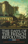 The Days of the French Revolution 0 9780688169787 0688169783