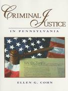 Criminal Justice in Pennsylvania 1st edition 9780131701663 0131701665