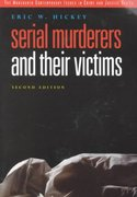Serial Murderers and Their Victims 2nd Edition 9780534507046 0534507042