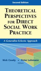 Theoretical Perspectives for Direct Social Work Practice 2nd Edition 9780826102867 0826102867