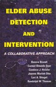 Elder Abuse Detection and Intervention 1st Edition 9780826131140 082613114X