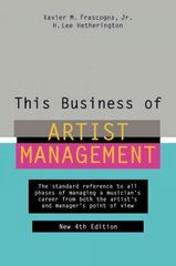 This Business of Artist Management 4th Edition 9780823076888 0823076881