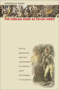 The Indian Chief as Tragic Hero 0 9780807877012 0807877018