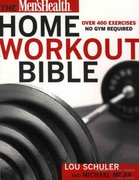 The Men's Health Home Workout Bible 0 9781579546571 1579546579
