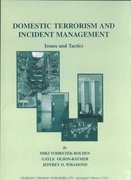 Domestic Terrorism and Incident Management 1st Edition 9780398072261 0398072264