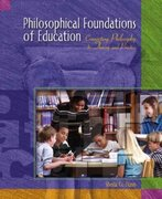 Philosophical Foundations of Education 1st Edition 9780130264091 0130264091