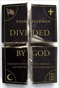 Divided by God 1st edition 9780374530389 0374530386