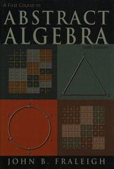 A First Course in Abstract Algebra 6th edition 9780201335965 0201335964