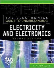 Tab Electronics Guide to Understanding Electricity and Electronics 2nd Edition 9780071360579 0071360573