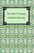The Birth of Tragedy 0 9781420929966 1420929968
