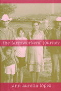 The Farmworkers' Journey 1st Edition 9780520250734 0520250737
