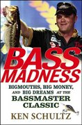 Bass Madness 1st edition 9780471746270 0471746274