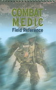 Combat Medic Field Reference 0 9780763735630 0763735639