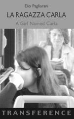 La Ragazza Carla / a Girl Named Carla 0 9781905237876 1905237871