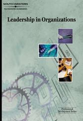Leadership in Organizations: Professional Development Series 1st edition 9780538724845 0538724846