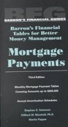 Mortgage Payments 3rd edition 9780764118012 0764118013