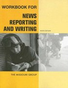 Workbook for News Reporting and Writing 9th edition 9780312474126 0312474121