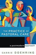 The Practice of Pastoral Care 1st Edition 9780664226848 0664226841