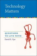 Technology Matters 1st Edition 9780262640671 0262640678