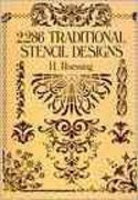 2,286 Traditional Stencil Designs 0 9780486268453 0486268454