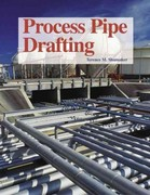 Process Pipe Drafting 4th edition 9781590702475 1590702476