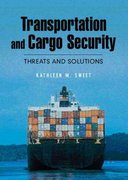 Transportation and Cargo Security 1st edition 9780131703568 0131703560