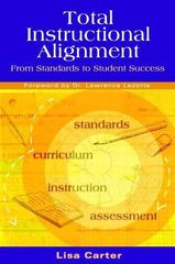 Total Instructional Alignment 1st Edition 9781934009017 1934009016