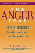 The Anger Trap 1st Edition 9780787968809 0787968803