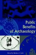 Public Benefits of Archaeology 0 9780813029214 081302921X