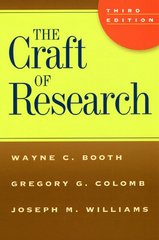 The Craft of Research 3rd Edition 9780226065663 0226065669