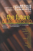 The Future of Leadership 1st edition 9780787955670 0787955671