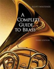 A Complete Guide to Brass: Instruments and Techniques, Non-Media Version 3rd edition 9780495095750 0495095753
