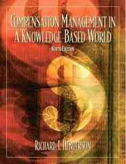 Compensation Management in a Knowledge-Based World 9th Edition 9780130081155 0130081159