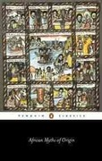 African Myths of Origin 1st Edition 9780140449457 0140449450
