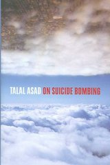 On Suicide Bombing 1st Edition 9780231141529 0231141521
