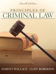 Principles of Criminal Law 4th edition 9780205582570 0205582575