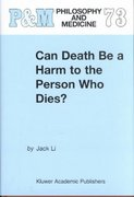 Can Death Be a Harm to the Person Who Dies? 1st edition 9781402005053 1402005059
