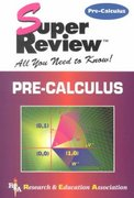 Pre-Calculus Super Review 1st Edition 9780878910885 0878910883