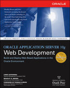 Oracle Application Server 10g Web Development 1st edition 9780072255119 0072255110