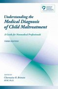 Understanding the Medical Diagnosis of Child Maltreatment 3rd edition 9780195172164 0195172167