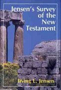 Jensen's Survey of the New Testament 1st Edition 9780802443083 0802443087
