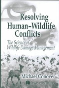 Resolving Human-Wildlife Conflicts 1st edition 9781566705387 156670538X